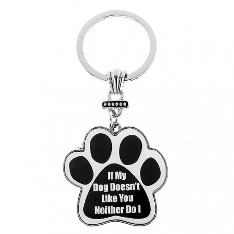 If My Dog Doesn't Like You Neither Do I Keyring